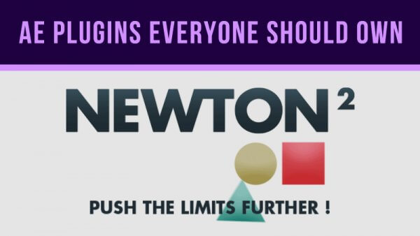 After Effects Plugins Everyone Should Own – Newton 2: Physics Engine from Motion Boutique