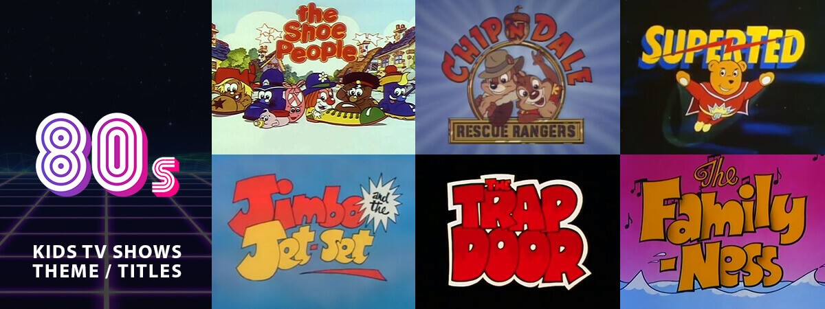 Classic Animated Children's TV Theme Tunes & Titles From the 80's: Part 2