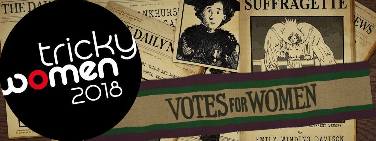 Who is Emmeline Pankhurst? 100 Years of Women's Suffrage, and Tricky Women